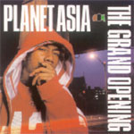 Planet Asia - The Grand Opening CD