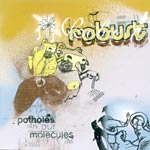 Robust - Potholes in Our Molecules CD