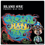"Blame One - Grown Man Rap 12"" EP"