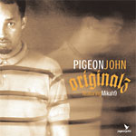 "Pigeon John - Originalz 12"" Single"