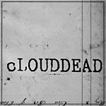 cLOUDDEAD - Ten CD