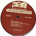"Good Brothers - Give It Here 12"" Single"