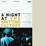D-Styles - Night at the Knit Factory DVD