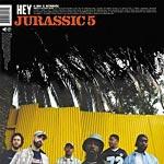 "Jurassic 5 - Hey 12"" Single"