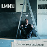 LMNO - Economic Food Chain Music CD