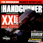 Mitchy Slick - Handgunner Vol. 1 CD