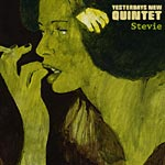 Yesterday's New Quintet - Stevie CD