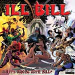 Ill Bill - What's Wrong With Bill? CD