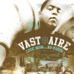 Vast Aire - Look Mom...No Hands CD