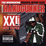Mitchy Slick - Handgunner Vol. 3 CD