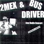2Mex & Busdriver - Live Radio Concert CDR