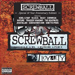 Screwball - Loyalty: 10th Anniversary CD