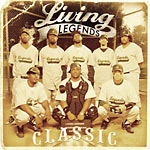 Living Legends - Classic CD