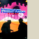 DJ Shadow & Cut Chemist - Product Placement Tour DVD+CD