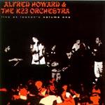 Alfred Howard & K23 Orch. - Live At Lestat's Volume 1 CD