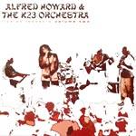 Alfred Howard & K23 Orch. - Live at Lestat's Volume 2 CD