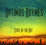 Optimus Rhymes - State of the Art CD