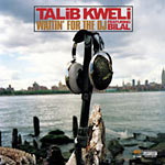 "Talib Kweli - Waitin' for the DJ 12"" Single"