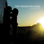 The Foreign Exchange - Connected (re-issue) 2xCD