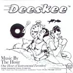 Deeskee - Music by the Hour CDR