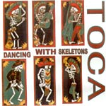 Toca - Dancing With Skeletons CDR