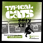 "Typical Cats - Easy Cause It Is 12"" Single"