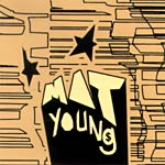 "Mat Young - Illy Uno 7"" Single"