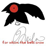 Neila - For Whom the Bells Crow CD