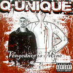 Q-Unique - Vengeance Is Mine CD