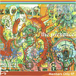 The Presence - Members Only CD EP