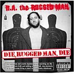 R. A. The Rugged Man - Die Rugged Man Die CD