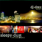 DJ Drez - Sleepy Dust CDR