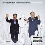 Handsome Boy Modeling - White People CD