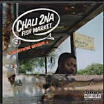 Chali 2NA - Fish Market CD