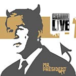 "Channel Live - Mr. President 12"" Single"