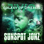Sunspot Jonz - Galaxy of Dreams Part 2 CD