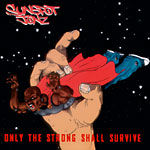 Sunspot Jonz - Only The Strong Survive CD