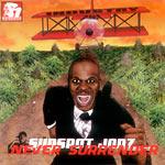 Sunspot Jonz - Never Surrender CD