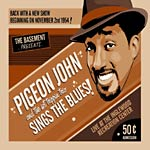 Pigeon John - Sings the Blues! CD