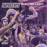 Apathy - Where's Your Album?!! CD