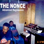 The Nonce - Advanced Regression CDR EP