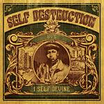 I Self Devine - Self Destruction 2xLP