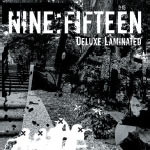 "Nine:Fifteen - Deluxe Laminated 12"" Single"