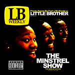 Little Brother - The Minstrel Show CD