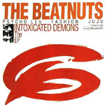 "The Beatnuts - The Intoxicated Demons 12"" EP"
