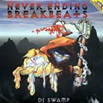 DJ Swamp - NeverEnding Breakbeats v1 2xLP
