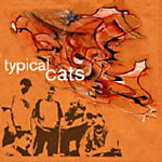 Typical Cats - Typical Cats Cassette