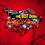 Vast Aire & Mighty Mi - The Best Damn Rap Show! CD