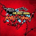 Vast Aire & Mighty Mi - The Best Damn Rap Show! CD