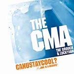 "The CMA - CanUstaycool? (import) 12"" Single"
